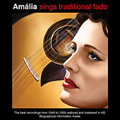 Amália Sings Traditional Fado von Amalia Rodrigues