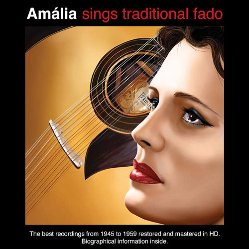 Play & Download Amália Sings Traditional Fado by Amalia Rodrigues | Napster