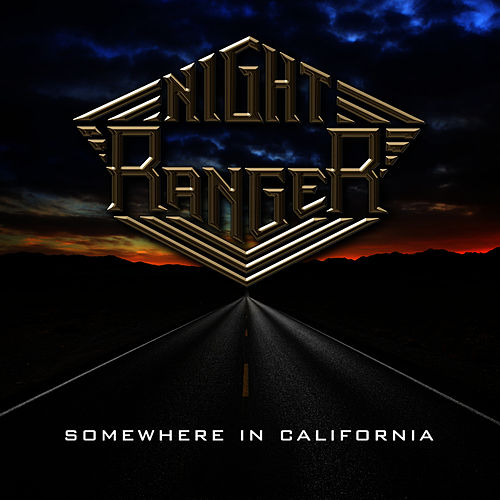 Play & Download Somewhere in California by Night Ranger | Napster
