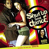 Play & Download Shut Up and Dance by Various Artists | Napster