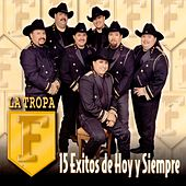 Play & Download 15 Exitos Del Presente Y Pasado by La Tropa F | Napster