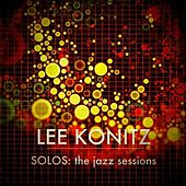 Play & Download Lee Konitz - SOLOS : The Jazz Sessions by Lee Konitz | Napster