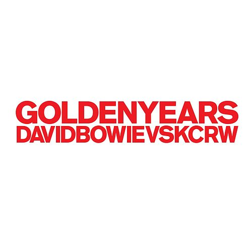 Golden Years (David Bowie vs KCRW) by David Bowie