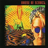 Play & Download House Of Schock by House Of Schock | Napster
