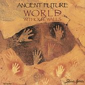 Play & Download World Without Walls by Ancient Future | Napster