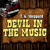 Play & Download Devil In The Music - [The Dave Cash Collection] by T.G. Sheppard | Napster