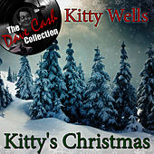Play & Download Kitty's Christmas - [The Dave Cash Collection] by Kitty Wells | Napster