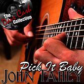 Play & Download Pick It Baby - [The Dave Cash Collection] by John Fahey | Napster