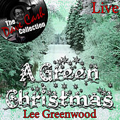 Play & Download A Green Christmas Live - [The Dave Cash Collection] by Lee Greenwood | Napster