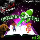 Play & Download Stories For Kids Vol. 3 - [The Dave Cash Collection] by Kids - Story | Napster