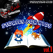 Play & Download Stories For Kids Vol. 1 - [The Dave Cash Collection] by Kids - Story | Napster