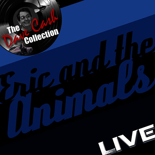 Play & Download The Dave Cash Collection: Live by Eric Burdon | Napster