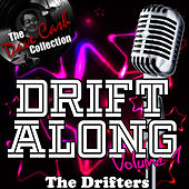 Drift Along Volume 1 - [The Dave Cash Collection] by The Drifters