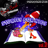 Play & Download Stories For Kids Vol. 2 - [The Dave Cash Collection] by Kids - Story | Napster