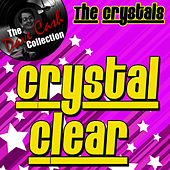 Play & Download Crystal Clear - [The Dave Cash Collection] by The Crystals | Napster
