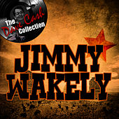 Play & Download Jimmy Wakely - [The Dave Cash Collection] by Jimmy Wakely | Napster