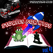 Play & Download Stories For Kids Vol. 4 - [The Dave Cash Collection] by Kids - Story | Napster
