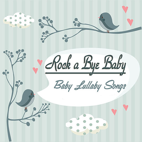 Rock a Bye Baby by Kidzup