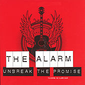 Unbreak The Promise by The Alarm