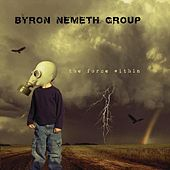 Play & Download The Force Within by Byron Nemeth | Napster