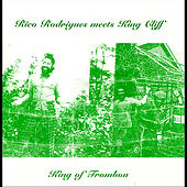 Play & Download King of Trombone (Rico Rodriguez Meets King Cliff) by Rico Rodriguez | Napster