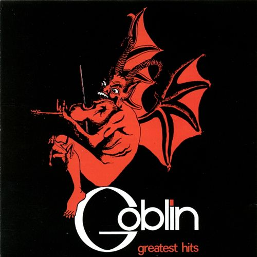 Play & Download Goblin Greatest Hits by Various Artists | Napster