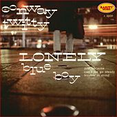 Play & Download Lonely Blue Boy : Rarity Music Pop, Vol. 6 by Conway Twitty | Napster