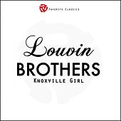 Play & Download Knoxville Girl by The Louvin Brothers | Napster