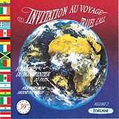 Play & Download Invitation au voyage, vol. 2 (Folklore du monde entier) by Various Artists | Napster