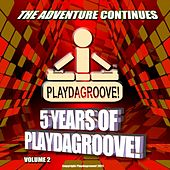 Play & Download 5 Years of Playdagroove! Recordings (Volume 2) by Various Artists | Napster