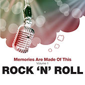 Play & Download Memories Are Made Of This: Rock N Roll by Various Artists | Napster
