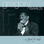 Play & Download Touch Of Class by Gregory Isaacs | Napster