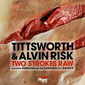 Play & Download Two Strokes Raw by Tittsworth | Napster