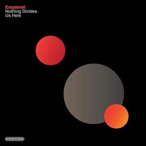 Nothing Divides Us Here by Exoplanet