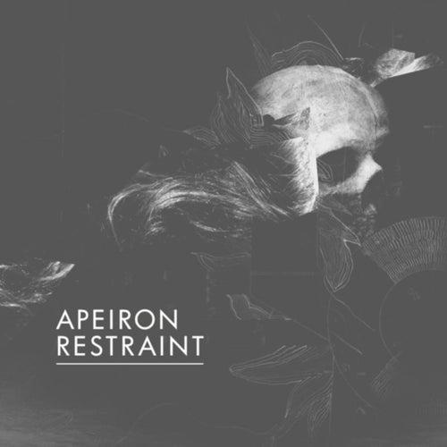 Apeiron Restraint EP by Apeiron Restraint