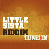 Play & Download Little Sista Riddim by Various Artists | Napster