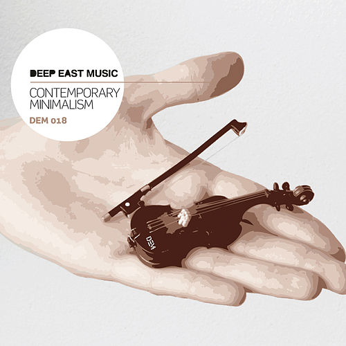 Contemporary Minimalism By Deep East Music : Napster