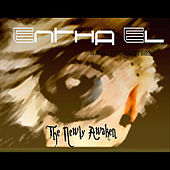 Play & Download The Newly Awaken by Entha El | Napster