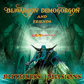Play & Download Ruthless Illusions by Blisargon Demogorgon | Napster