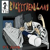 Play & Download It's Alive by Buckethead | Napster