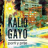 Play & Download Parti y Prije by Kalio Gayo | Napster