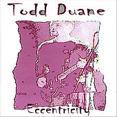 Play & Download Eccentricity by Todd Duane | Napster