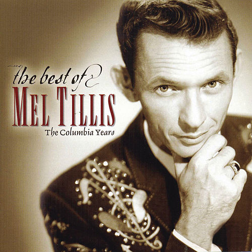 The Best Of Mel Tillis by Mel Tillis