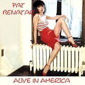 Alive In America by Pat Benatar