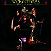 Play & Download Hell Hath No Fury by Rock Goddess | Napster