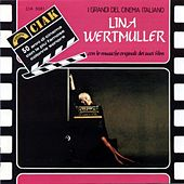 Play & Download Lina Wertmuller : Serie Ciak (Con le musiche originali dei suoi film) by Various Artists | Napster