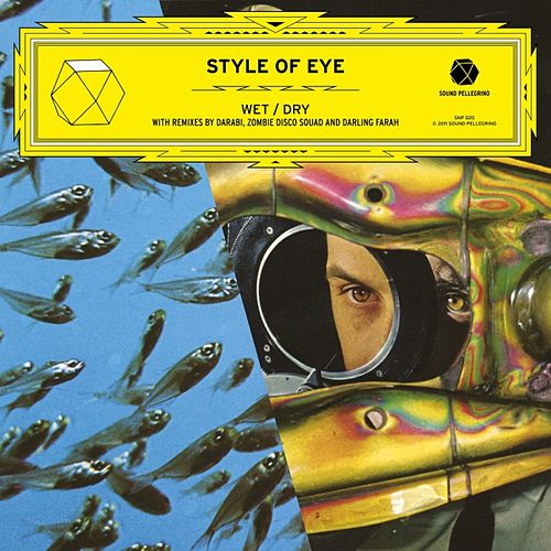 Play & Download Wet / Dry EP by Style Of Eye | Napster