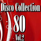 Play & Download Disco 80 Collection, Vol. 2 by Disco Fever | Napster