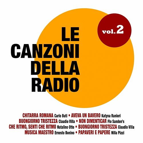 Play & Download Le canzoni della radio, Vol. 2 by Various Artists | Napster