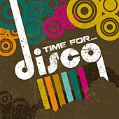 Time For...Disco! by Various Artists